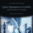 Cyber Operations in Conflict: Lessons from Analytic Wargames