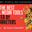 50 of the Best Social Media Tools Selected by Top Marketers