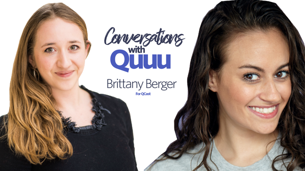 Conversations with Quuu ep 4: Brittany Berger