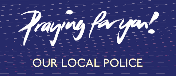 Pray for your local police force.