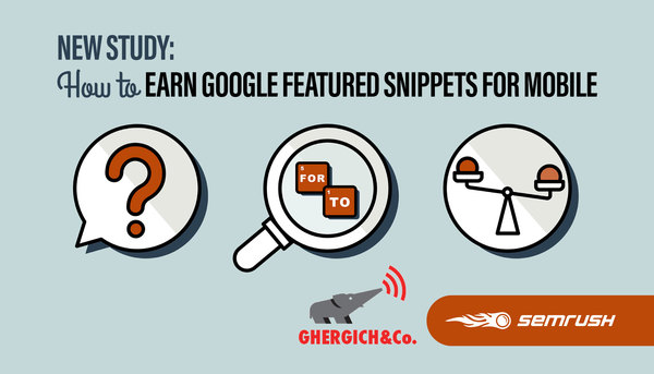 How to Earn Google Featured Snippets for Mobile: Large-scale Study