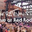 The Revivalists Confirm Free Red Rocks Webcast