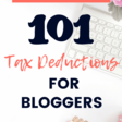 101 Tax Deductions for Bloggers