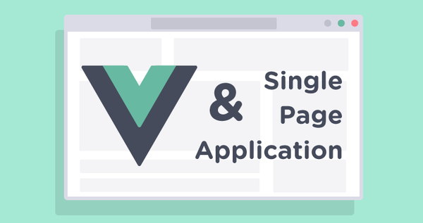 How to build SPA with Vue.js