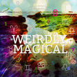 Weirdly Magical with Jen and Lou