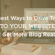 32 Best Ways to Drive Traffic to Your Website (Increase Blog Traffic)