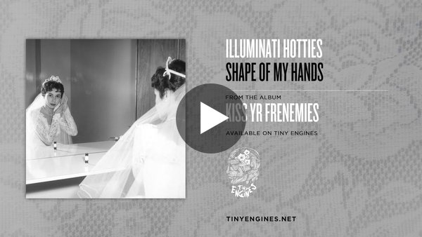 """Shape Of My Hands"" by Illuminati Hotties (2018). I like the indie pop that the North Carolina-based record company Tiny Engines has been putting out."