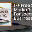 17+ Free Social Media Tools For Managing Your Local Business | Bear City Impact