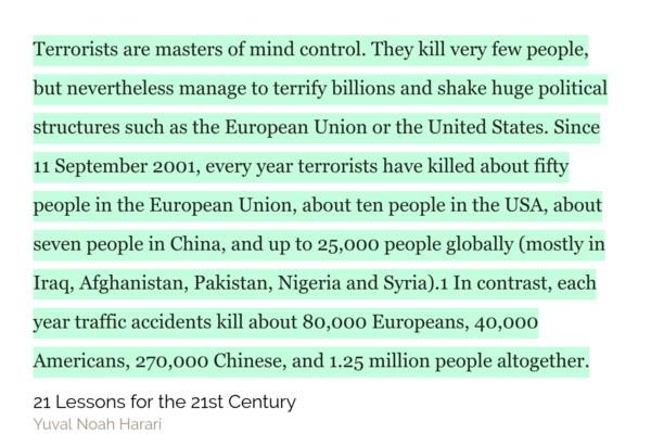 Each year, traffic accidents kill 80,000 Europeans. Terrorists kill 50 Europeans.