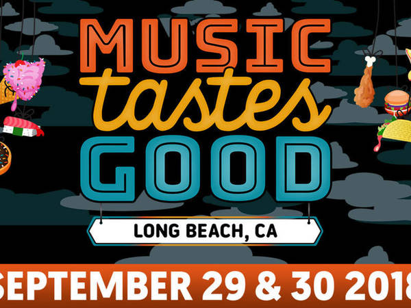 Music Tastes Good 2018: Everything You Need To Know | Long Beach, CA Patch