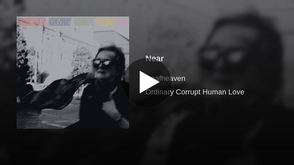 """""""Near"""" by Deafheaven (2018). So pretty when they leave out the black-metal screamy singer."""