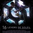 FILM - 16 Levers de soleil de Pierre-Emmanuel Le Goff