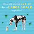 Is Vue.js a Good Choice For a Large-Scale Application?