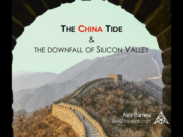 The China Tide and the downfall of Silicon Valley