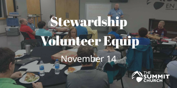 Passionate about stewardship? Join us on November 14 to get equipped to serve in the Stewardship Ministry at the Summit. Click the image above for more details and to RSVP.