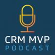 CRM MVP Podcast: Episode 38: Managed vs. Unmanaged