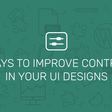 6 Ways to Improve Contrast in Your Designs