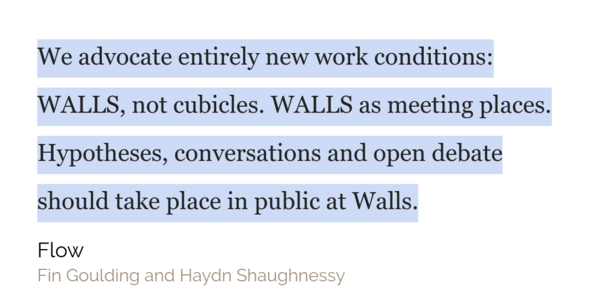 Walls can be a focal point to visualise tasks and spark conversation