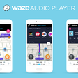 Waze for Android and iOS adding Audio Player integration w/ Pandora, more