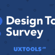 Uxtools.co | 2018 UX Tools Survey
