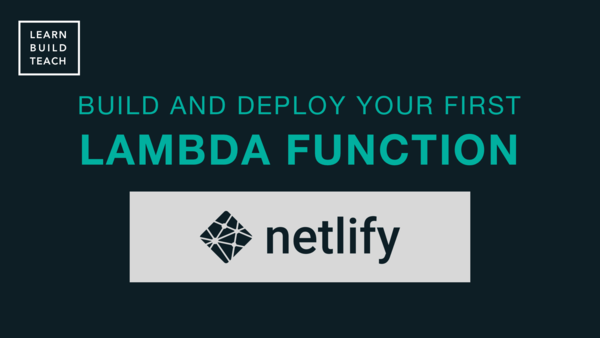 Build and Deploy a Serverless Function to Netlify ― Scotch