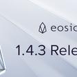 EOSIO Version 1.4.3 and EOSIO.CDT Version 1.4.0 Release