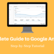 A Complete Guide to Google Analytics [ENG]