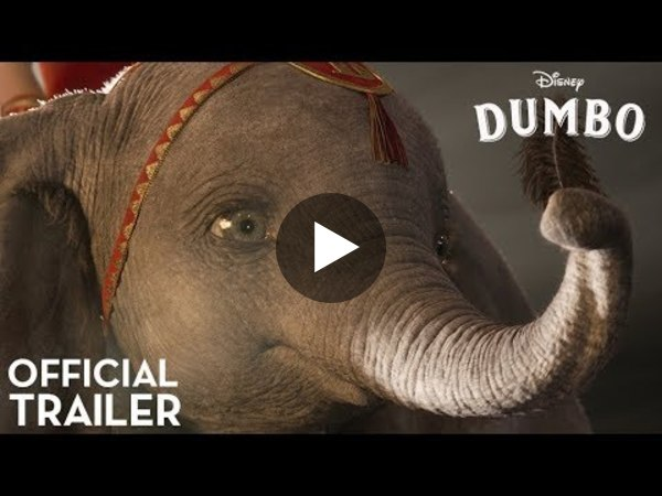 Dumbo Official Trailer - YouTube