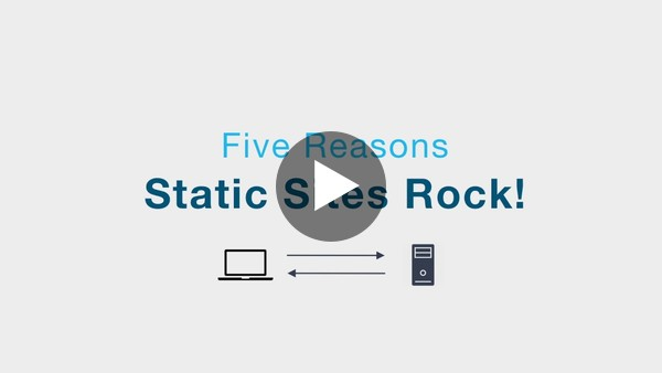 Five Reasons Static Sites Rock - YouTube