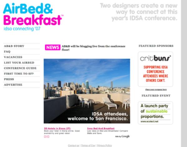 Airbnb ilk olarak IDSA konferansında denendi.