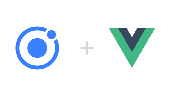 A Vue from Ionic | The Official Ionic Blog
