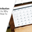 Content Distribution Plan: What It Is, Why It Matters & How To Use It
