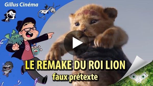 REMAKE DU ROI LION - faux prétexte