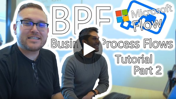 Microsoft Flow - Business Process Flows Tutorial | Part 2