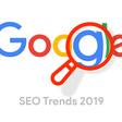 Die 9 wichtigsten SEO Trends 2019