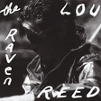 The Raven (Expanded Edition) by Lou Reed on Spotify