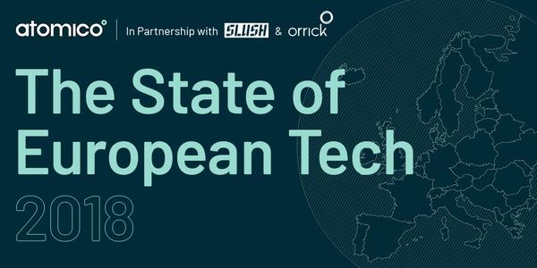 State of European Tech 2018 · State of European Tech 2018