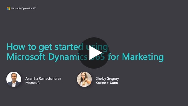 How to get started with Dynamics 365 for Marketing
