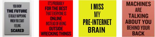 Een paar van de Slogan-posters van Douglas Coupland.