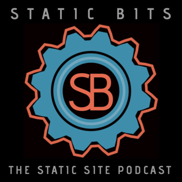 Season One, Episode Three - Phil Hawksworth, Head of Developer Relations at Netlify by Static Bits | Free Listening on SoundCloud