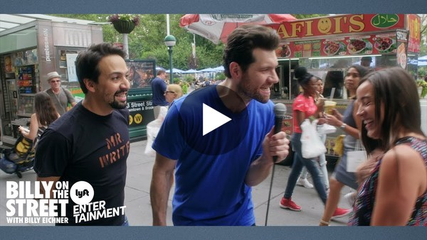 (6.) Want a laugh? New episode of Billy on the Street with guest Lin-Manuel Miranda