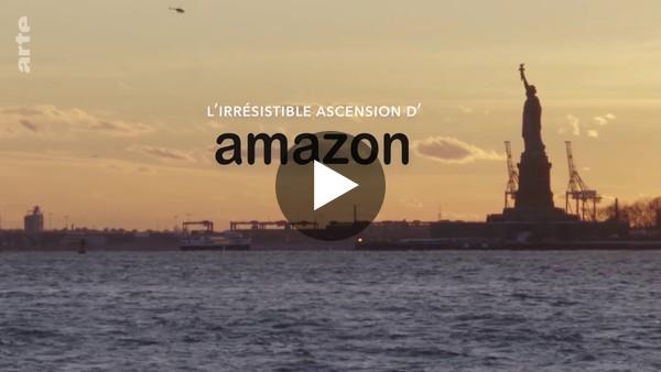 L'irrésistible ascension d'Amazon (ARTE inédit) 2018