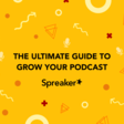 Growing your podcast listeners? Try these 8 tips