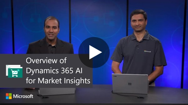 Overview of Dynamics 365 AI for Market Insights