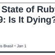 The State of Ruby 2019: Is It Dying?