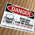 The Warning Label That Should Come With Venture Capital