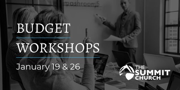 What if I told you that you can change your financial life in a little over an hour? Join us for one of our Budget Workshops on January 19 or 26. RSVP by clicking the image above.