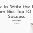 How to Write the Best Instagram Bio: Top 10 Tips for Success