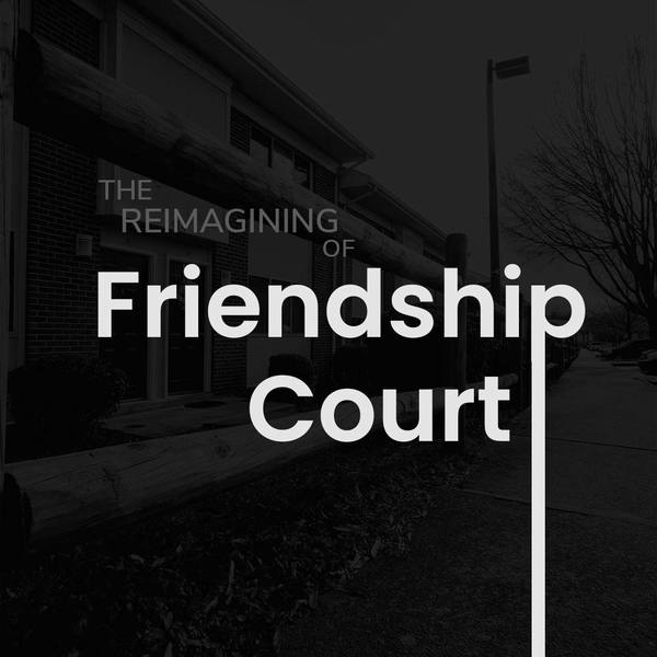 Charlottesville Tomorrow • The Reimagining of Friendship Court