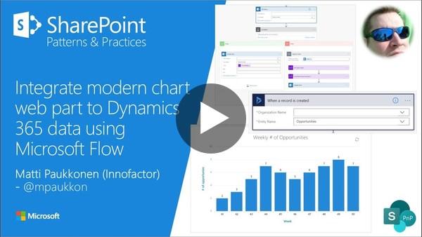 Community Demo - Integrate modern chart web part to Dynamics 365 data using Microsoft Flow